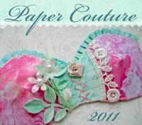 Kell Belle Studio: Paper Couture VI: The Paper Wardrobe Project