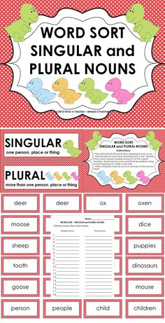Word Sort: Singular and Plural Nouns - $1.25     This word sort will be a perfect addition to your literacy centers. It offers your students a fun hands-on activity while giving them concentrated practice on an important skill.     In this activity there are 36 cards with printed nouns. Students will read the words and then place them under the correct headings of SINGULAR or PLURAL. There is also a recording sheet if you want students to document their findings.