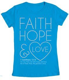 Faith Hope and Love - Junior Christian Tee
