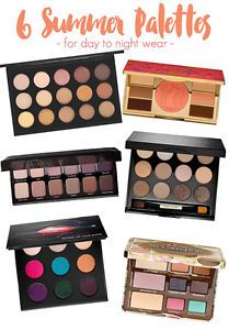 The Best Makeup Palettes to Add to Your Beauty Collection for Summer