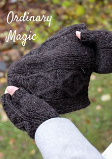 eBook: Ordinary Magic - a knitting pattern for a pair of fingerless mitts and a matching hat. Celebrate the magic of wool!