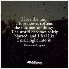 I'll stand and watch the rain fall for moments when I need to take a reality check ....