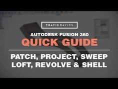 Autodesk Fusion 360 - Lofts, Revolve, Sweep and Patch - YouTube