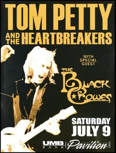Tom Petty & the Heartbreakers and The Black Crowes Concert Poster