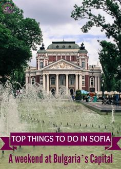 What to do in Sofia, Bulgaria! All you need to know to plan your trip: how to get there, best hotels and hostels in Sofia and top tourist attraction. Plus a quick guide to some delicious and local food!: