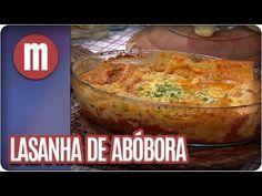 Lasanha de abóbora - Mulheres(08/07/16) - YouTube