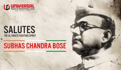 Netaji Subhas Chandra Bose was True son of India. Universal Group of Institutions (UGI) is proud & Salutes him on his birth anniversary.