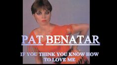 """Just various stock footage and video clips from previous Pat Benatar videos; also used the """"Wuthering Heights"""" video I made. From Pat Benatar's Pat Benatar, Show Me The Way, Sound & Vision, Good Music, Amazing Music, Greatest Songs, Debut Album, Video Clip, Stand By Me"""