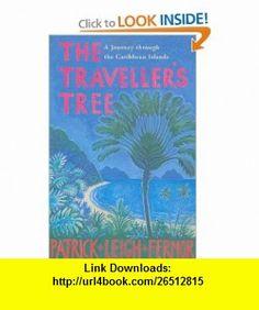 Travellers Tree (9780719566844) Patrick Leigh Fermor , ISBN-10: 0719566843  , ISBN-13: 978-0719566844 ,  , tutorials , pdf , ebook , torrent , downloads , rapidshare , filesonic , hotfile , megaupload , fileserve