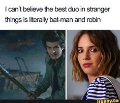 "These funny Stranger Things memes will have you laughing so hard you'll fall out of it. Only true fans of ""Stranger Things"" who paid attention to all of season 3 will understand these hilarious memes. Stranger Things Netflix, Stranger Things Fotos, Stranger Things Quote, Stranger Things Have Happened, Stranger Things Aesthetic, Stranger Things Season 3, Jonathan Stranger Things, Stranger Things Characters, Eleven Stranger Things"