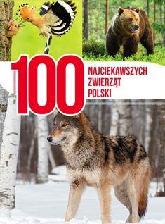 https://www.gandalf.com.pl/b/100-najciekawszych-zwierzat-polski-a/