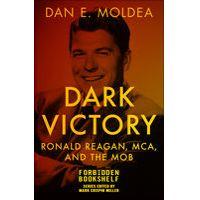 Dark Victory by Dan E. Moldea