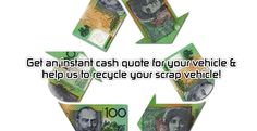 Get an instant cash quote for your vehicle and help us to recycle your scrap vehicle.