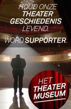 Word supporter van het nieuwe Theatermuseum!