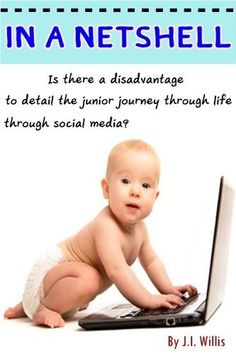 In a Netshell by J.I.Willis Is there a disadvantage to detail the junior journey through life through social media? Jon-smith explore the potential dangers of this modern form of share.,  http://www.amazon.com/dp/B00C090DIS/ref=cm_sw_r_pi_dp_LvrJrb1KFG75K