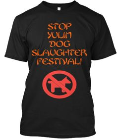 Stop Yulin Dog Slaughter Festival!