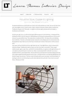 """""""To me, copper – whether beaten, aged or super-shiny – perfectly fits into the definition of rough luxe, half rough, half luxury."""" – we couldn't have said it any better. Laura Thomas Interiors on Dwell UK's Grid Floor Lamp"""