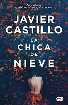 Buy La chica de nieve by Javier Castillo and Read this Book on Kobo's Free Apps. Discover Kobo's Vast Collection of Ebooks and Audiobooks Today - Over 4 Million Titles! I Love Reading, Love Book, This Book, Got Books, Books To Read, Snow Girl, Books For Teens, Book Recommendations, Free Ebooks