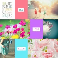 Live, Love, LAUGH. #Moodboards #Mosaic #Collage