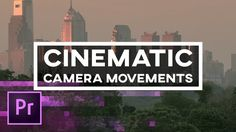 5 Cinematic Camera Movements You Can Create in Premiere Pro – Animation, Keyframes, and Camera Vfx Tutorial, Photoshop Tutorial, Photography And Videography, Video Photography, After Effects, Video Effects, Text Effects, Adobe Cc, Adobe Photoshop