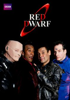 Red Dwarf So bad, but so funny.