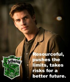 Gale Hawthorne, Slytherin I was ALL about Gale. Ya'll may hate Me but I cheered when I read Peeta getting shocked. Love Peeta, but wanted him dead so Katniss and Gale could be together lol