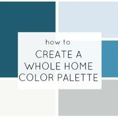 sidebar- how to create a whole home color palette