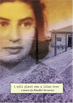 Booktopia has I Will Plant You a Lilac Tree, A Memoir of a Schindler's List Survivor by Laura Hillman. Buy a discounted Paperback of I Will Plant You a Lilac Tree online from Australia's leading online bookstore. I Love Books, Good Books, Books To Read, My Books, Story Books, Forrest Gump, Schindlers Liste, Holocaust Books, Livros