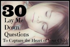 30 Lay Me Down Questions to Capture the Heart of Your Child Deep Questions To Ask, This Or That Questions, Kids And Parenting, Parenting Hacks, Mother Daughter Dates, Lay Me Down, Books To Read, Reading Books, Teenage Daughters
