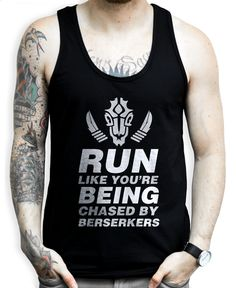 Run Like You're Being Chased By Berserkers on a Black Unisex Tank Top Werewolfs are tough but when it comes to berserkers the best thing to do is just run. Show some Teen Wolf with this nerdy running tank top. running, track, sports, sprint, lacrosse, exercises, workout, diet, geeky, new, easy,