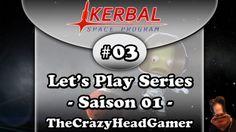 Let's play Kerbal Space Program - Mode carrière - Episode 03 - FR