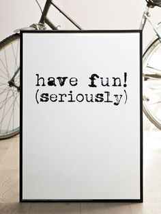NEW Have fun seriously BIG Screenprint 197 x 276 par coniLab, $60.00
