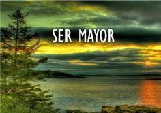 Ser Mayor