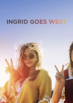 Watch Ingrid Goes West 2017 Full Movie Streaming Free Download