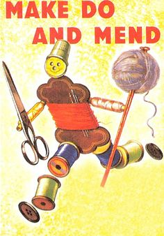 MAKE DO AND MEND POSTER POSTCARD 1940s | Flickr - Photo Sharing!