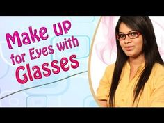 Makeup For Eyes With Glasses Tutorial For Beginners!!!!!  http://www.youtube.com/watch?v=7lLgYnqKIzE