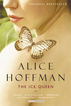 Goodreads | The Ice Queen by Alice Hoffman - Reviews, Discussion, Bookclubs, Lists