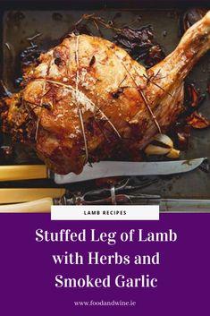Kevin Dundon's recipe for stuffed lamb leg is the ultimate Irish feast. Kevin Dundon Recipes, Kitchen Twine, Garlic Bulb, Smoker Cooking, Lamb Recipes, Roasting Pan, Pork, Xmas, Herbs