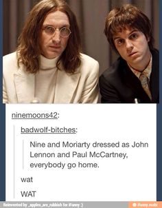 Wow Um What the fuck Excuse me MORIARTY NINE WHY Y'ALL NEED TO STOP BEING SO DAMN SMOL I CAN'T