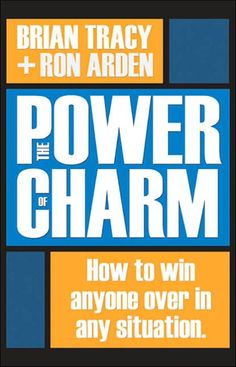 The power of charm brian tracy