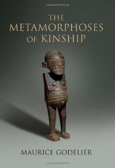 The Metamorphoses of Kinship by Maurice Godelier, http://www.amazon.com/dp/184467746X/ref=cm_sw_r_pi_dp_8JgEpb0YPEDVE