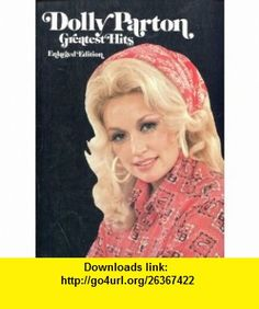 Dolly Parton Greatest Hits Dolly Parton ,   ,  , ASIN: B000P14OMO , tutorials , pdf , ebook , torrent , downloads , rapidshare , filesonic , hotfile , megaupload , fileserve