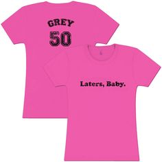 50 Shades Of Grey  Laters Baby Ladies or Unisex by domesticspaztoo, $25.00