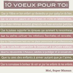 10 voeux pour toi mon enfant...  www.Facebook.com/MoiSuperMaman  (parent - maman - enfant - bébé - voeux)