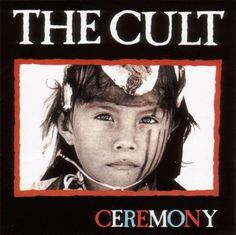 Ceremony by The Cult