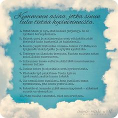 Kortti, Kymmenen asiaa hyvinvoinnista Finnish Words, Words Quotes, Sayings, Something To Remember, Enjoy Your Life, Wellness Fitness, Psychology, Healthy Lifestyle, Marie