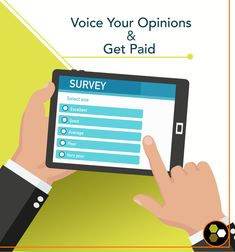 Take an easy online survey and get paid for your opinions.