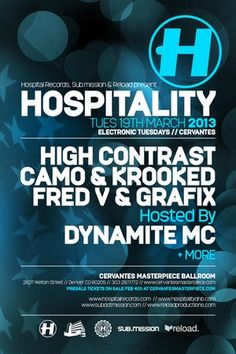 Hospitality Tour ft. High Contrast, Camo & Krooked, Fred V & Grafix with Guest Host Dynamite MC