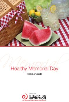 Integrative Nutrition's Healthy Memorial Day Recipe Guide