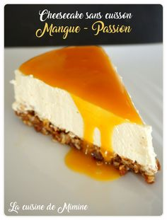 Cheesecake mangue passion façon Jamie Oliver (sans cuisson) – La cuisine de Mimine – Top Of The World Easy Cheesecake Recipes, Cheesecake Cupcakes, Cheesecake Bites, Blueberry Cheesecake, Pumpkin Cheesecake, Caramel Cheesecake, Birthday Cheesecake, Cheesecake Decoration, Cheesecake Brownies